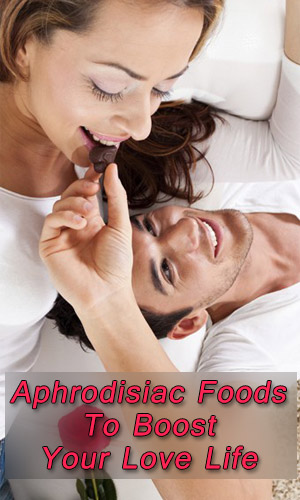Aphrodisiac-Foods-To-Boost-Your-Love-Life