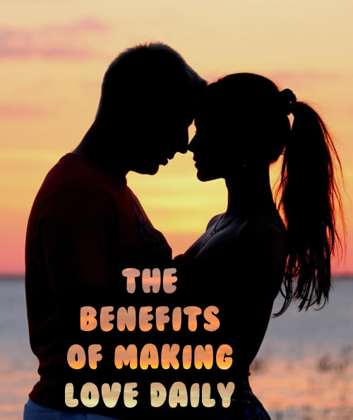 The-benefits-of-making-love-daily