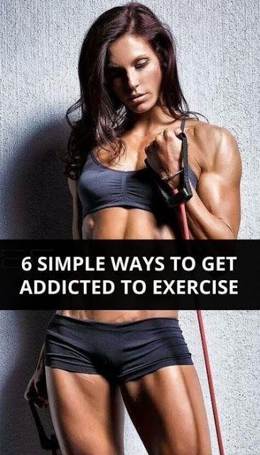 6-Simple-Ways-To-Get-Addicted-To-Exercise
